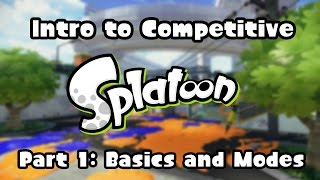 Introduction to Competitive Splatoon - Part 1: Basics and Modes