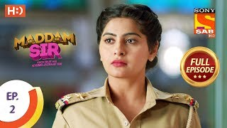 Maddam Sir - Ep 2 - Full Episode - 25th February 2020