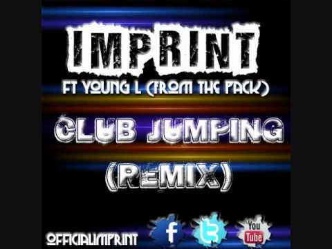 NEW SONG: Imprint ft Young L (From The Pack / LGND / Pink Dolphin) - Club Jumping (Remix) 2012 leak