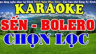 [KARAOKE]  Liên Khúc Nhạc SẾN - BOLERO - TRỮ TÌNH Chọn Lọc - Nhạc Sống Karaoke