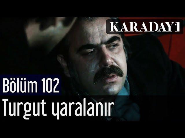 Karadayı 102.Bölüm | Turgut yaralanır