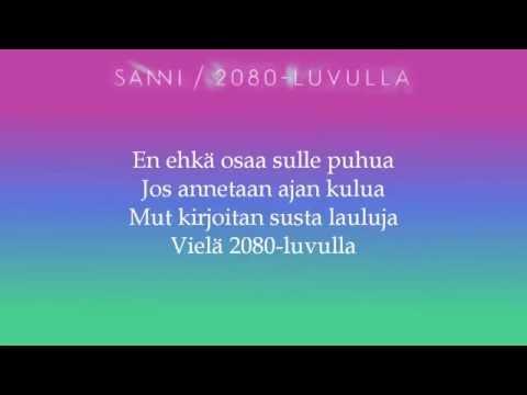 Sanni - 2080-luvulla