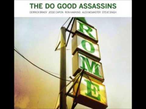 The Do Good Assassins - Rome