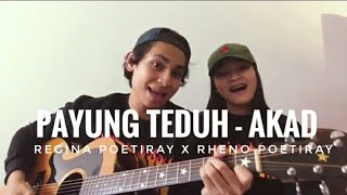 download lagu Payung Teduh - Akad Cover By Regina Poetiray X gratis