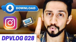 How to Download Any Instagram Video & Repost Using Your Phone in 2018 | DPVlog 028