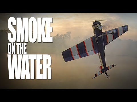 Smoke on the Water - RCExplorer.se