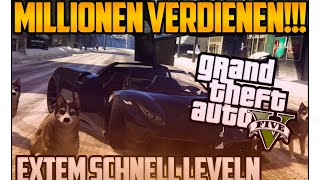 GTA 5 Online - Extrem Schnell MILLIONEN Dollar in GTA verdienen!!! +Schnell Leveln!