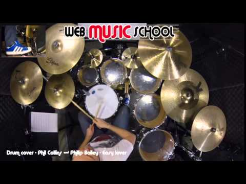 Phil Collins & Philip Bailey - Easy lover - DRUM COVER