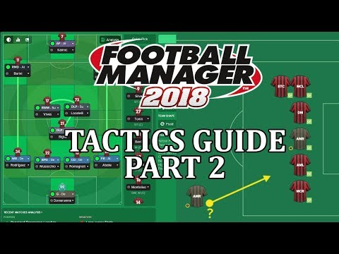 FM18 - Tactics guide part 2 - prepare for match day and tactical briefing | Football Manager 2018 #1