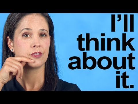 How to Pronounce I'LL THINK ABOUT IT — American English