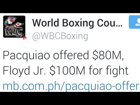 MAYWEATHER VS PACQUIAO 2015! WBC TWEETS $100 MILLION FOR FLOYD $80 MILLION FOR MANNY!