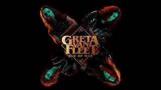 Greta Van Fleet Age Of Man Audio
