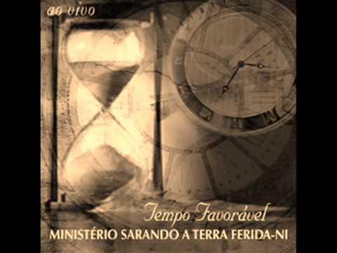 TEMPO FAVORÁVEL MINISTERIO SARANDO A TERRA FERIDA