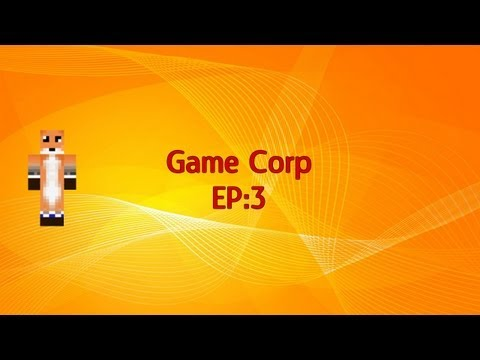 Game Corp: Ep.3: To Vancouver!