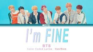 BTS(방탄소년단) - I'm Fine(아임파인) / Lyrics [ Han_Rom / rocket upload ]
