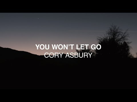 You Won't Let Go (Official Lyric Video) - Cory Asbury | Reckless Love