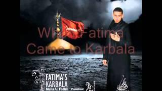 Mulla Ali Fadhil - Fatimas Karbala - When Fatima came to Karbala