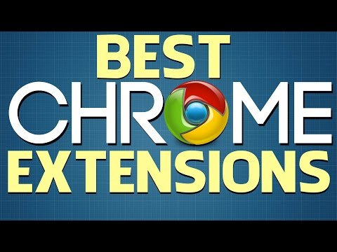 9 Best Google Chrome Extensions