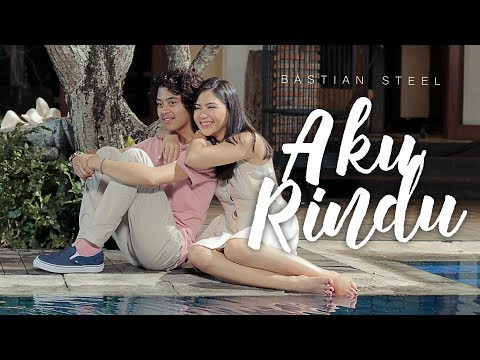 Download Lagu Bastian Steel - Aku Rindu [Official Music Video] MP3 Free