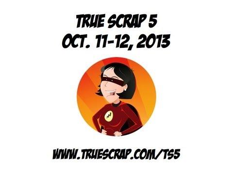 True Scrap 5: Heidi Swapp, Nichol Magouirk, Tracy Banks + a Dozen More!