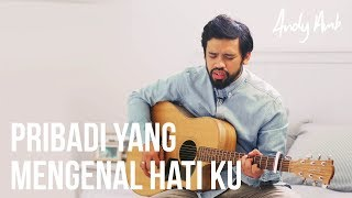 Download Lagu Pribadi mengenal hatiku (Cover) by Andy Ambarita Gratis STAFABAND