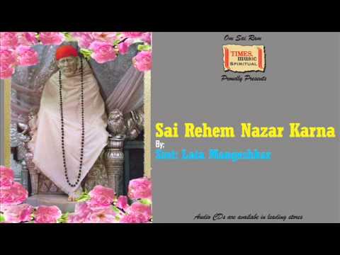 Sai Rehem Nazar Karna | Lata Mangeshkar | Shirdi Sai baba Kirthanas