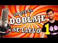 LO QUE EL DOBLAJE SE LLEVÓ - Del Español al Españo