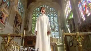 Angel Voices - Far Away by Libera