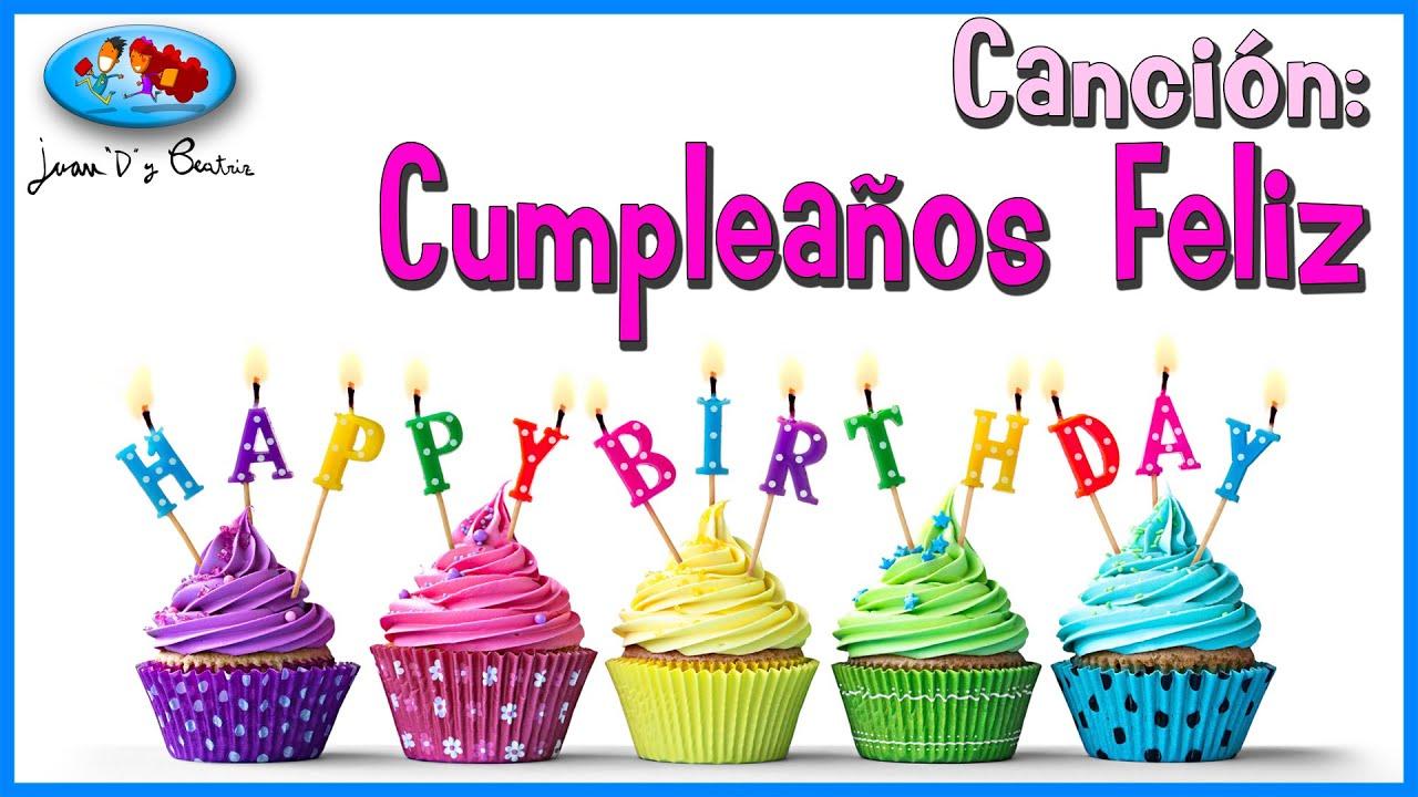 """Canción Cumpleaños Feliz de Juan""""D"""" y Beatriz YouTube"""