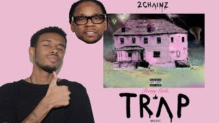 2Chainz - PRETTY GIRLS LIKE TRAP MUSIC ALBUM Review