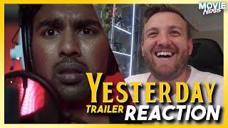 Yesterday Trailer REACTION