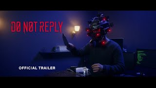DO NOT REPLY - Official trailer (HD)