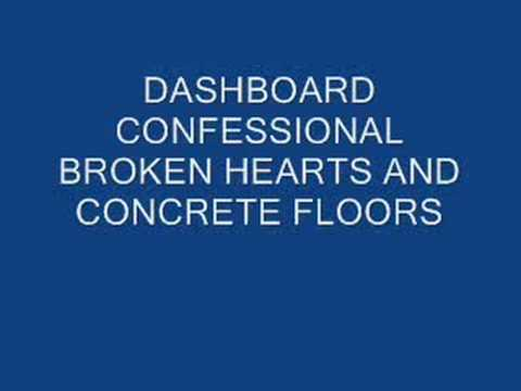 Dashboard Confessional - Brokens Hearts And Concrete Floors