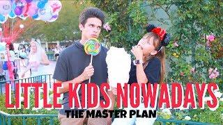 Little Kids Nowadays.. (The Master Plan) | Brent Rivera