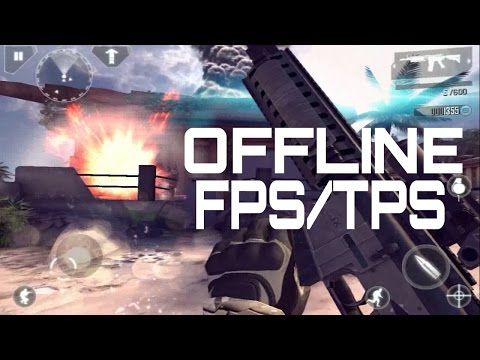 Top 15 Offline FPS/TPS Games For Android & iOS