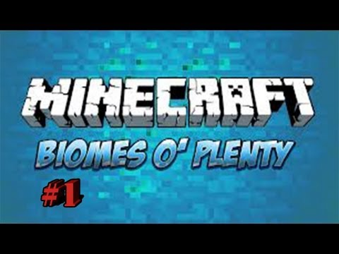 Minecraft: Biomes O' plenty mod #1 - Meet the mod