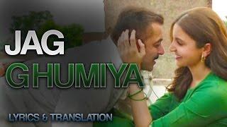 Jag Ghumiya / Ghoomiya - FULL Song with Lyrics and Translation!