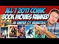All 7 2017 Comic Book Movies Ranked Worst To Best In Under 7 Minutes W MCU DCEU X Men mp3