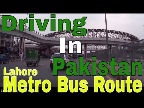 Driving In Pakistan 8 - Ferozepur Road along Lahore Metro Bus Route. (25th October 2015)