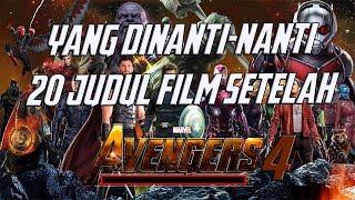 Wow, Ini 20 Judul Film Marvel Yang Akan Ada Setelah Avengers 4 ! Marvel Theory Indonesia
