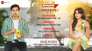 Download Love Shagun Jukebox - Full Album | Anuj Sachdeva, Nidhi Subbaiah, Taran Bajaj & Vikram Kochhar 3Gp Mp4