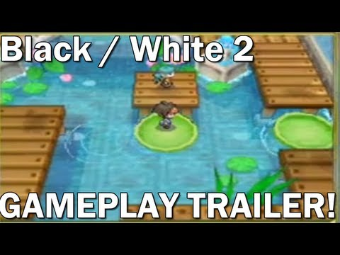 Pokémon Black 2 / White 2 - Official Gameplay Trailer!