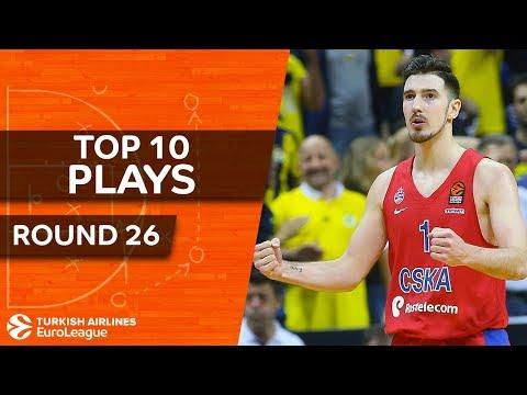 Top 10 Plays  - Turkish Airlines EuroLeague Regular Season Round 26