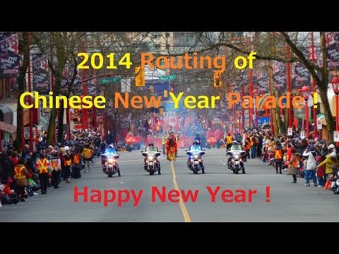 2014 Routing of Chinese New Year Parade ! in Vancouver