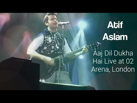 Atif Aslam - Aaj Dil Dukha Hai - Live At 02 Arena London Bollywood...