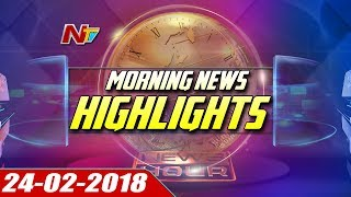 Morning News Highlights || 24th February 2018