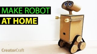 Make A Robot At Home From Cardboard - Creator Craft