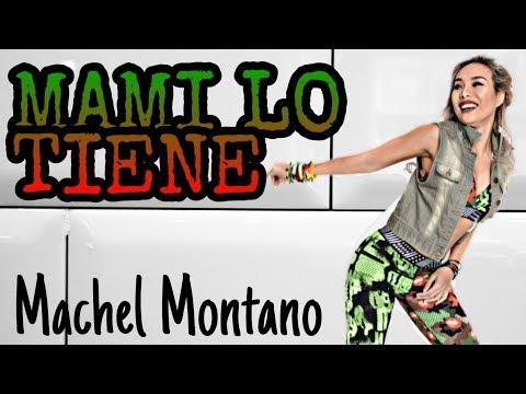MAMI LO TIENE - MACHEL MONTANO   MEGA MIX 64   MICHELLE VO   ZUMBA FITNESS   Dance Workout