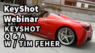 KeyShot Webinar 37: Automotive Render Q&A w/ Tim Feher
