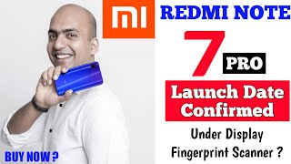 Redmi Note 7 Pro Launch Date In India, Price, Specifications, Review, Unboxing, Camera, Features